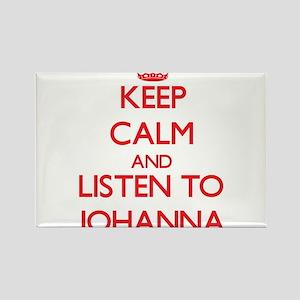 Keep Calm and listen to Johanna Magnets