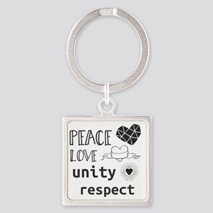peace love unity respect Keychains