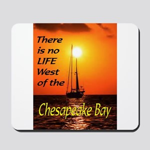 CHESAPEAKE BAY Mousepad