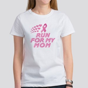I RUN FOR MY MOM T-Shirt