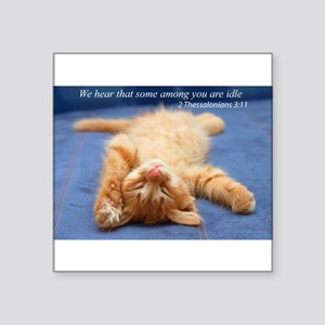 "Idle kitten Square Sticker 3"" x 3"""