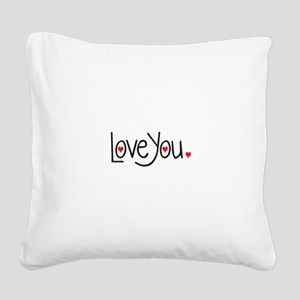 love you Square Canvas Pillow