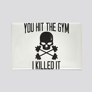 You hit the gym, i killed it Magnets
