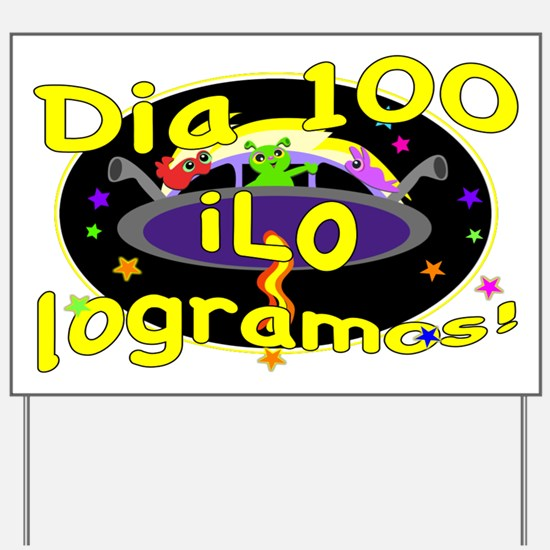 100th Day Cute Aliens SPANISH Yard Sign
