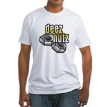 Deez Nutz Fitted T-Shirt