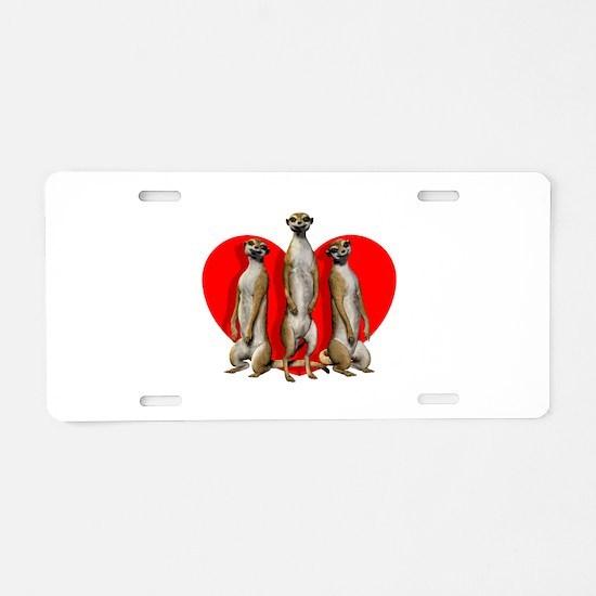 Heart Meerkats Aluminum License Plate