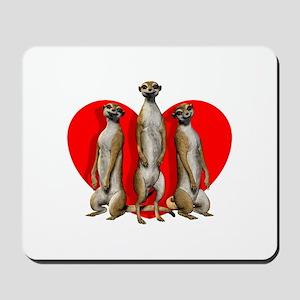 Heart Meerkats Mousepad