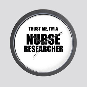 Trust Me, Im A Nurse Researcher Wall Clock