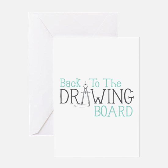 Back To The Drawing Board Greeting Cards