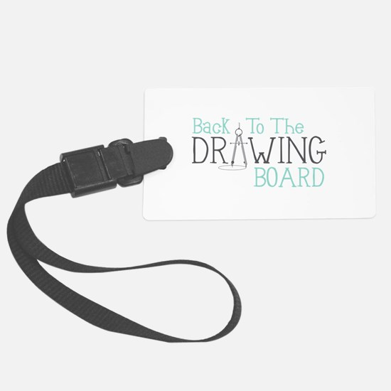 Back To The Drawing Board Luggage Tag