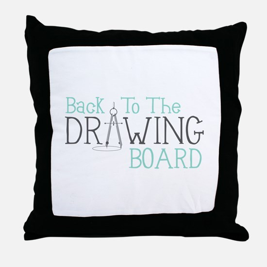 Back To The Drawing Board Throw Pillow