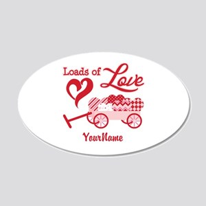 Loads of Love 20x12 Oval Wall Decal