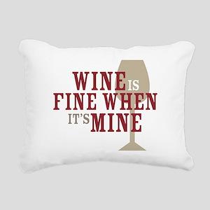 Wine is Fine Rectangular Canvas Pillow