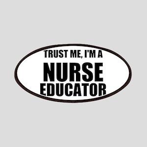Trust Me, Im A Nurse Educator Patches