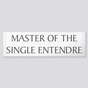 Single Entendre Bumper Sticker