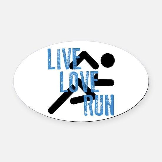 Live, Love, Run Oval Car Magnet