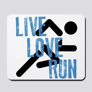 Live, Love, Run Mousepad