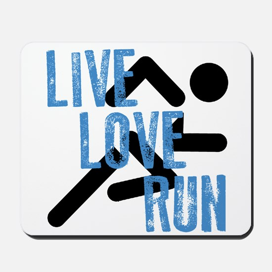 Live, Love, Run Mousepad