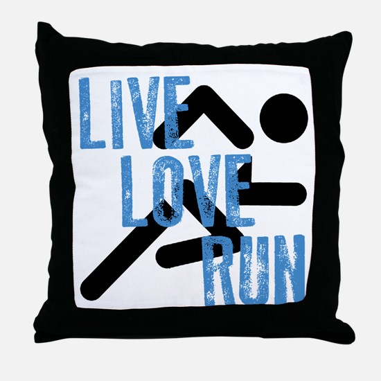Live, Love, Run Throw Pillow
