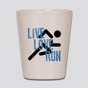 Live, Love, Run Shot Glass