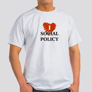 I Love Social Policy Light T-Shirt