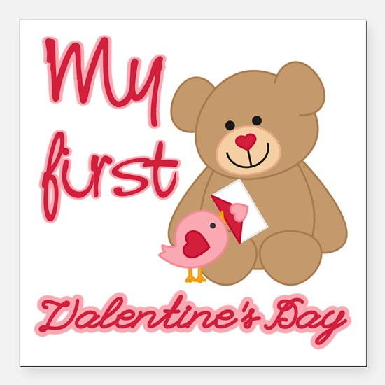 """My First Valentines Day Square Car Magnet 3"""" x 3"""""""