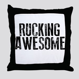 Rucking Awesome Throw Pillow
