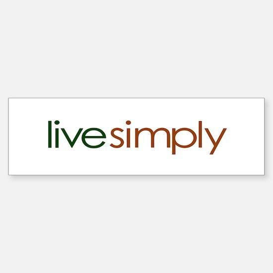 Live Simply Bumper Bumper Bumper Sticker