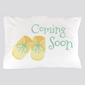 Coming Soon Pillow Case