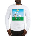 Tinkles Won't Fetch Long Sleeve T-Shirt
