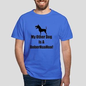 My Other Dog is a DoberHuaHua! Dark T-Shirt