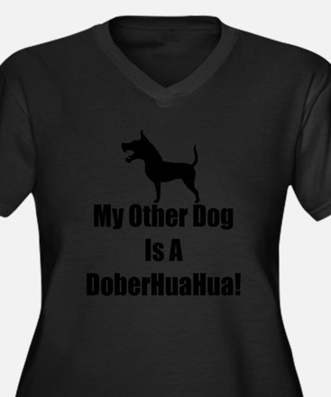 My Other Dog is a DoberHuaHua! Women's Plus Size V