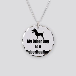 My Other Dog is a DoberHuaHua! Necklace Circle Cha