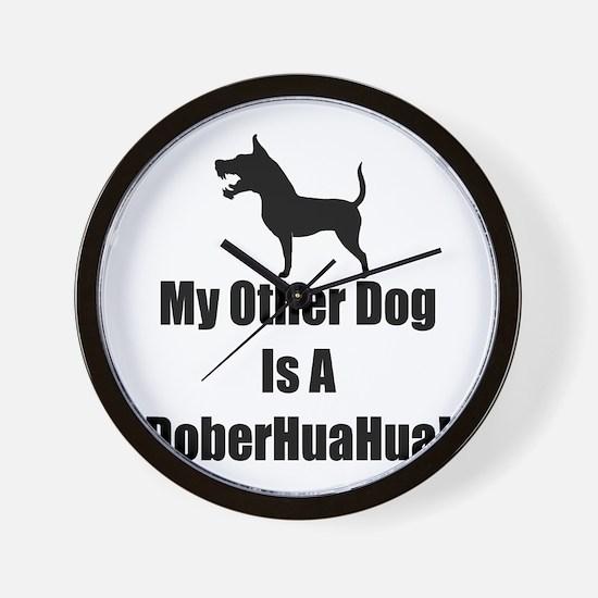 My Other Dog is a DoberHuaHua! Wall Clock