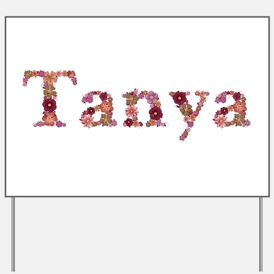 Tanya Pink Flowers Yard Sign