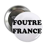 F*** France (in french) Button (10 pk)