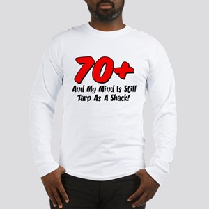 Over 70 Tarp As Shack Long Sleeve T-Shirt