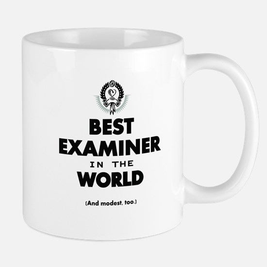 Best Examiner in the World Mugs