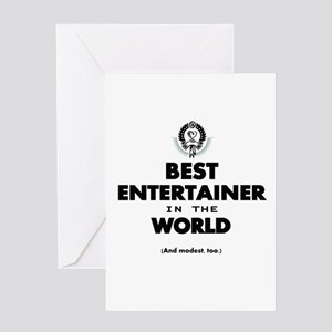 Best Entertainer in the World Greeting Cards