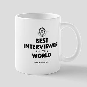 Best Interviewer in the World Mugs