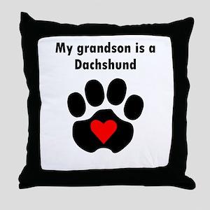 My Grandson Is A Dachshund Throw Pillow