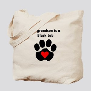 My Grandson Is A Black Lab Tote Bag