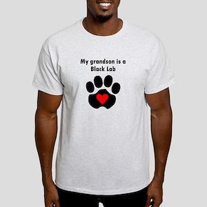 My Grandson Is A Black Lab T-Shirt