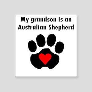 My Grandson Is An Australian Shepherd Sticker