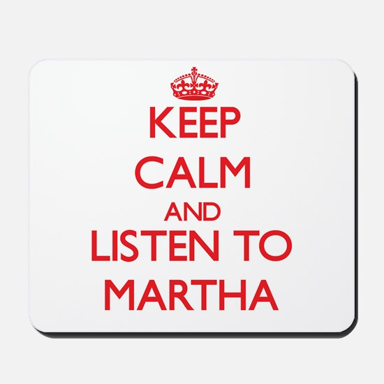 Keep Calm and listen to Martha Mousepad