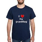 I love my granddog Dark T-Shirt