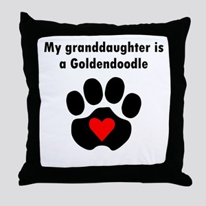 My Granddaughter Is A Goldendoodle Throw Pillow