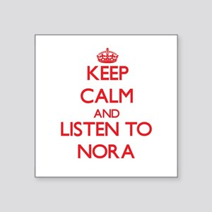 Keep Calm and listen to Nora Sticker