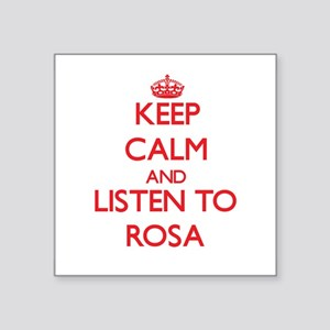 Keep Calm and listen to Rosa Sticker