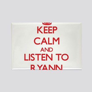 Keep Calm and listen to Ryann Magnets